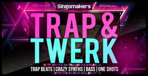 Trap & Twerk Volume 1