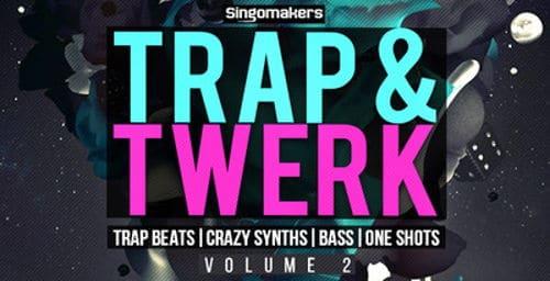 Trap & Twerk Volume 2