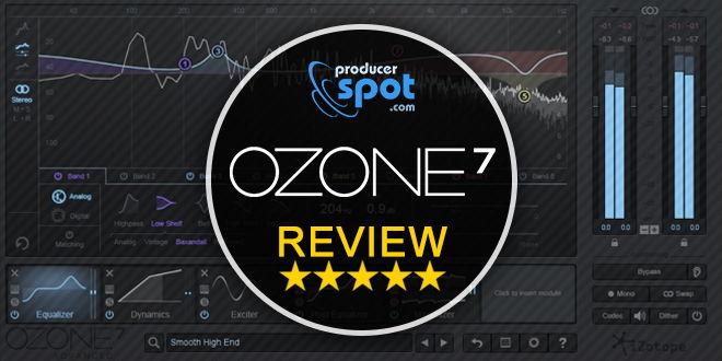 iZotope Ozone 7 Review