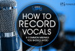 How to Record Vocals