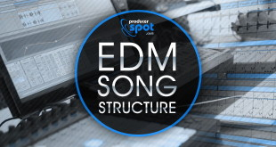 How To Make EDM Music – Song Structure