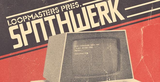 Synthwerk Sample Pack by Loopmasters