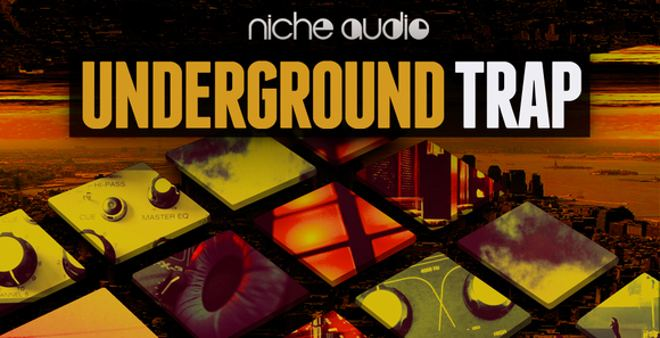 Underground Trap Sample Pack by Niche Audio | ProducerSpot