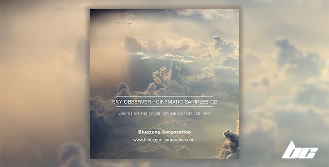 Sky Observer - Cinematic Samples 02 by Bluezone