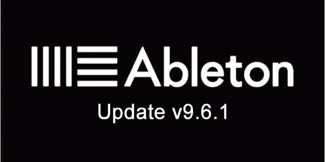 Ableton Live 9.6.1 New Updated Released