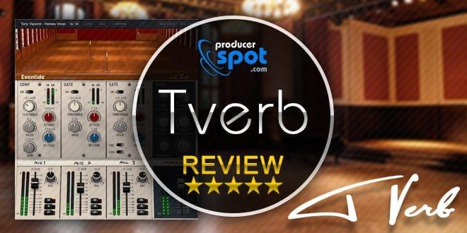 Tverb Eventide Audio Review