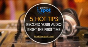 5 HOT Tips To Record Your Audio Right The First Time