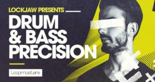 Lockjaw Presents – Drum n Bass Precision by Loopmasters