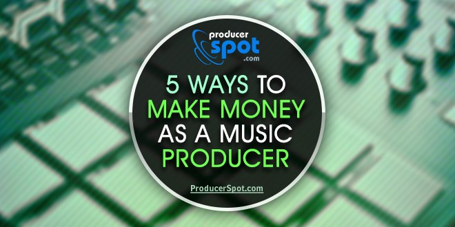 Make Money as a Music Producer