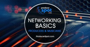 Networking Basics for Music Producers & Musicians