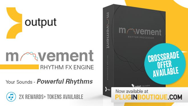 Output Movement FX Engine Plugin