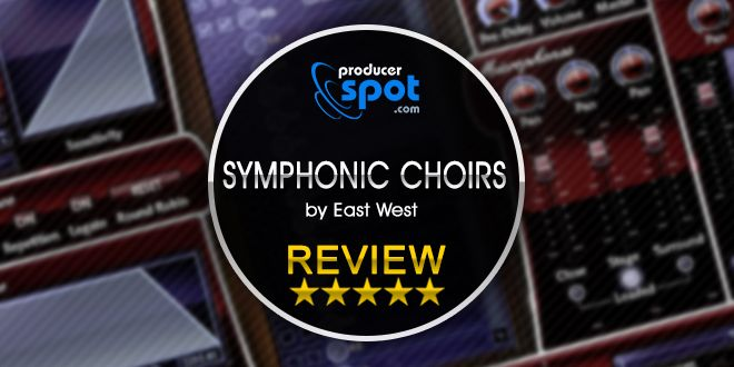 review symphonic choirs virtual instrument by east west producerspot. Black Bedroom Furniture Sets. Home Design Ideas