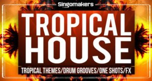 Tropical House Sessions Sample Pack by Singomakers
