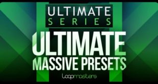 Ultimate Massive Presets by Loopmasters