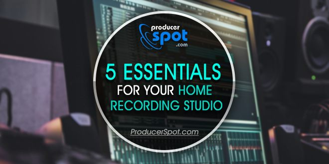 Fantastic 5 Essentials For Your Home Recording Studio Producerspot Largest Home Design Picture Inspirations Pitcheantrous
