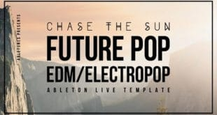 Chase The Sun Ableton Live Project Template