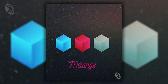 """""""Mélange"""" Free Ableton Live Pack"""