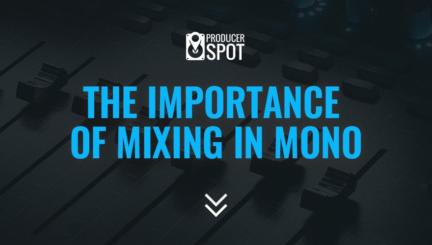 The Importance of Mixing in Mono