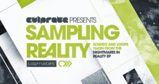 Culprate Presents – Sampling Reality by Loopmasters
