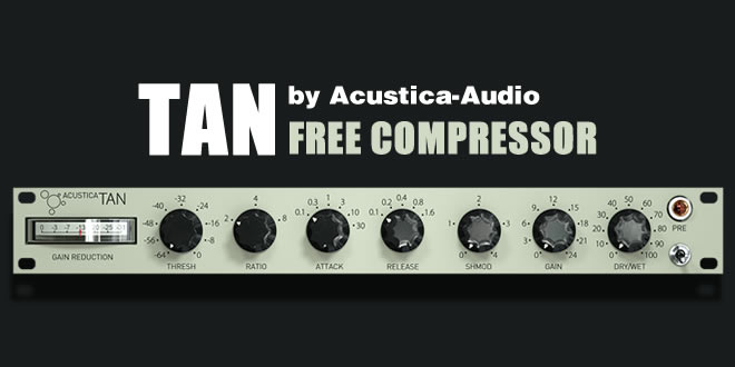 TAN Free VST Compressor Plugin