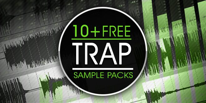 Free Trap Sample Packs, Trap Drum Kits