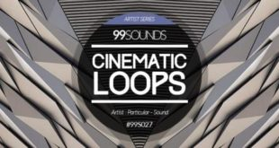 "Free ""Cinematic Loops"" Pack Released by 99Sounds"