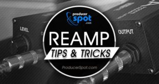 What is Reamping – Reamp Tips & Tricks