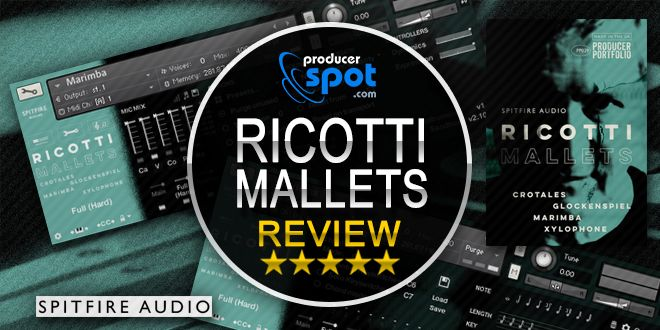 Review: Ricotti Mallets Kontakt Library by Spitfire Audio • ProducerSpot