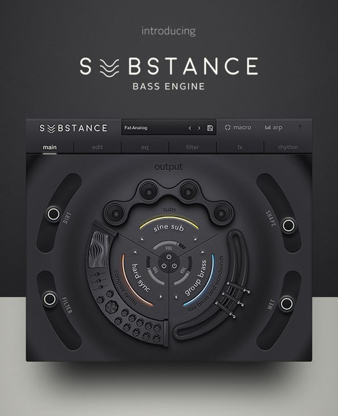 SUBSTANCE - Bass Engine Released by Output