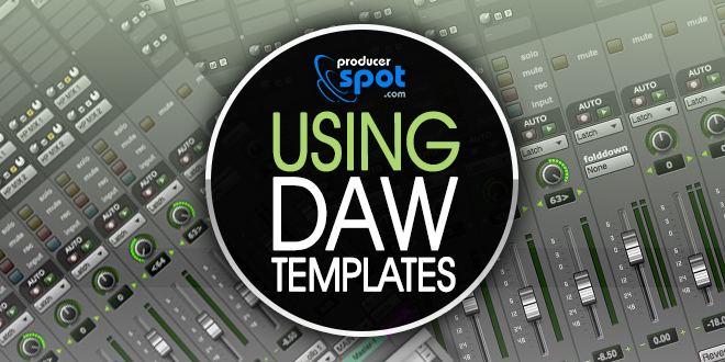 Using DAW Templates