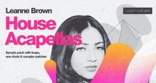 Leanne Brown House Acapellas Pack Released by Loopmasters