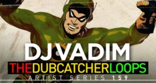 DJ Vadim – The Dubcatcher Loops Released by Loopmasters