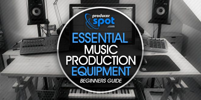 Essential Music Production Equipment For Beginners