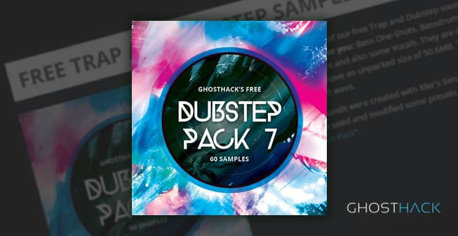FREE Dubstep Sample Pack No 7 by Ghosthack | ProducerSpot