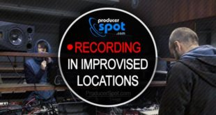 Tips For Recording In Improvised Locations