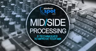 5 Mid/Side Processing Techniques To Improve Your Mix
