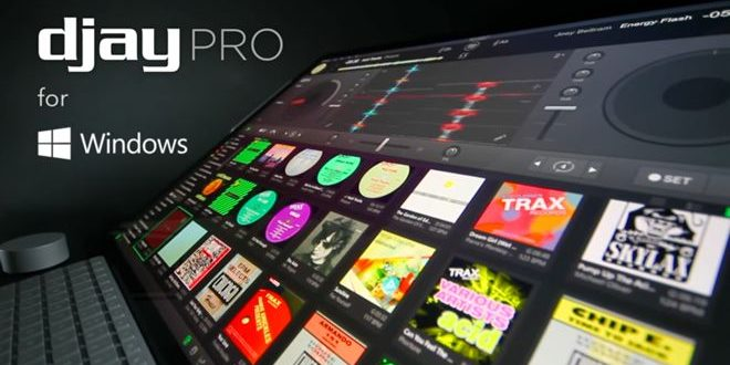djay Pro DJ Software Now Available On Windows