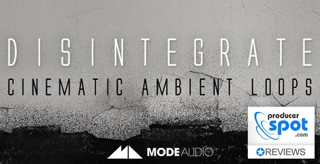 Disintegrate Mode Audio Review