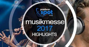 MusikMesse 2017 Highlight News Rumors