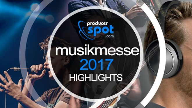 MusikMesse 2017 Highlight News Rumors