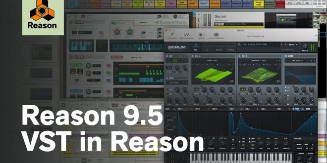 Reason 9.5 Update Support VST Plugin Format