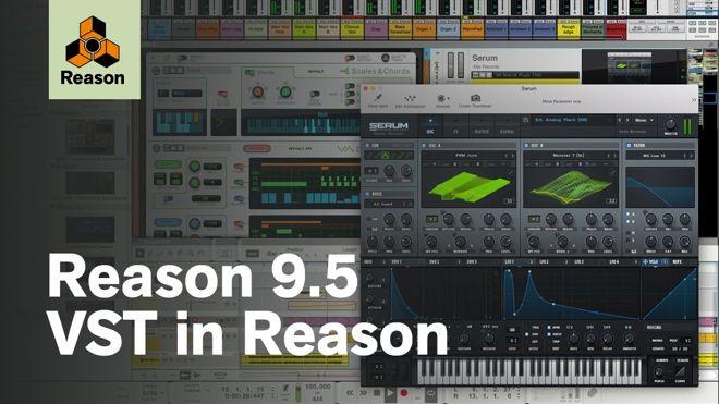 Reason 9.5 VST Plugins Support