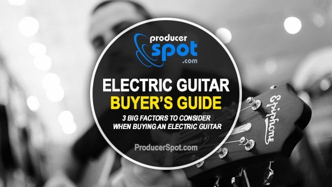 Buying an Electric Guitar