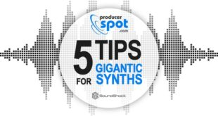 5 Tips For Creating Gigantic Synths