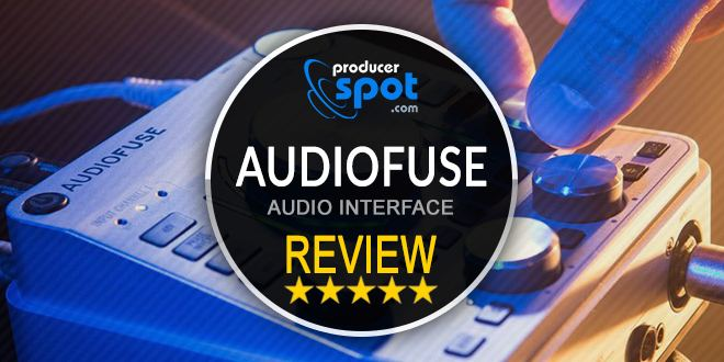 Review: AUDIOFUSE Audio Interface by Arturia