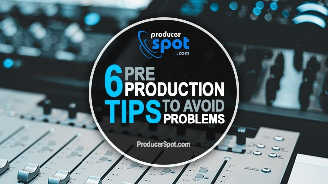 Music Pre-Production Tips