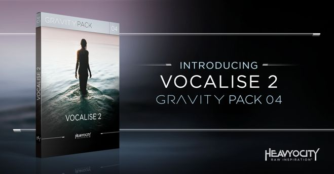Vocalise 2 GRAVITY Pack