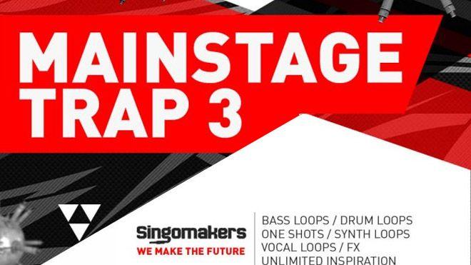 Mainstage Trap Vol. 3