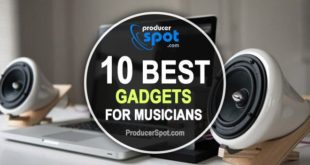 10 Must Have Gadgets for Musicians