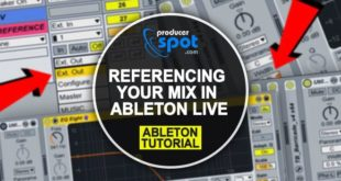 Referencing Mixes in Ableton Live – A Complete Guide